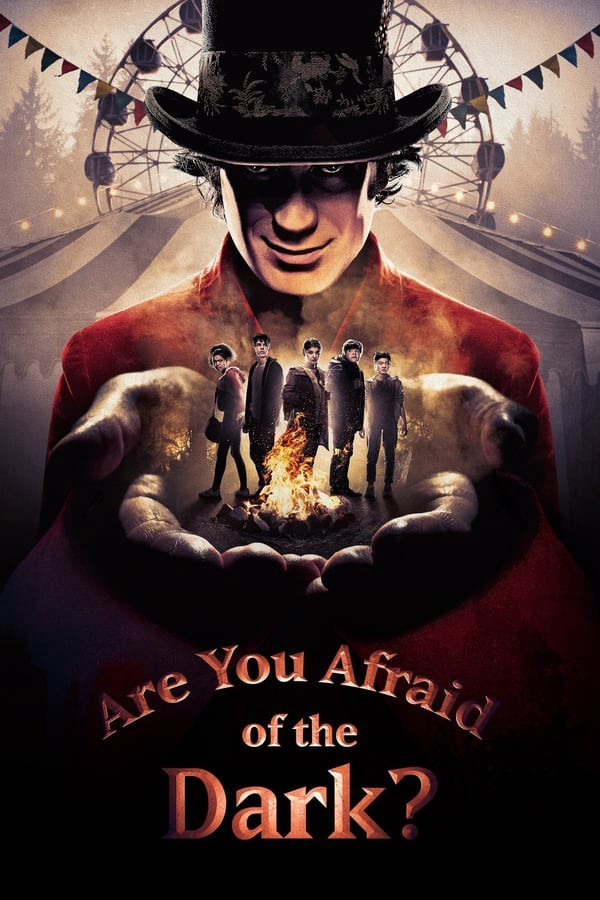 [你害怕黑暗吗?Are You Afraid of the Dark? 第二季][全6集]1080P高清